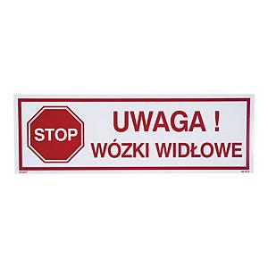 Znak  Uwaga! wózki widłowe  604-9-XE-03 200 x 600 mm, płyta