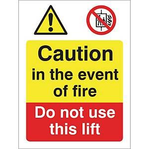 Caut Fire Do Not Use Lift Sign 250X300mm