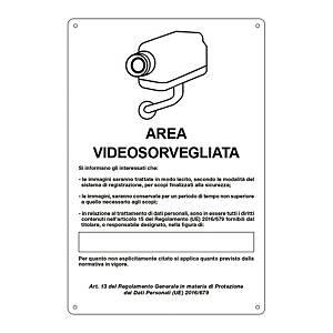 Cartello segnaletico di videosorveglianza   AREA VIDEOSORVEGLIATA   20x30cm