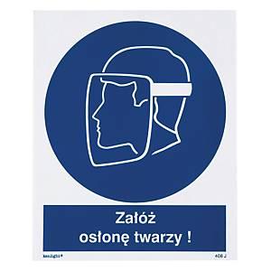 Znak  Nakaz stosowania ochrony twarzy  225 x 275 (mm)
