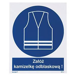 Znak  Nakaz stosowania kamizelki odblaskowej , 225 x 275 (mm)