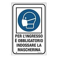 Cartello  PER L INGRESSO È OBBLIGATORIO INDOSSARE LA MASCHERINA  120 x180 mm