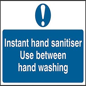 Instant Hand Sanitiser - Use Between Hand Washing Sign