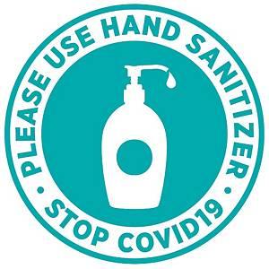 Round Signage  PLEASE USE HAND SANITIZER  Diameter 19cm