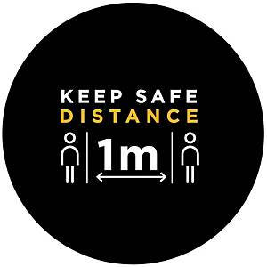 Round Signage  KEEP SAFE DISTANCE 1m  Diameter 19cm
