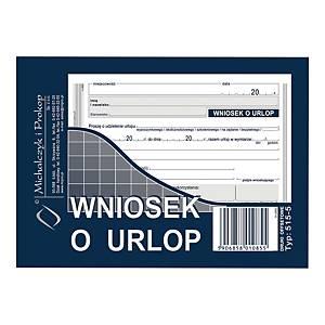 Druk MICHALCZYK&PROKOP Wniosek o urlop A6 (offset), 40 kartek