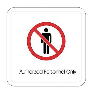 Artsign  AUTHORIZED PERSONNEL ONLY  Sign