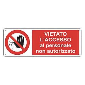 Cartello segnaletico di divieto   VIETATO L ACCESSO PERSONALE NON AUTORIZZATO''