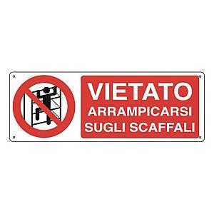 Cartello segnaletico di divieto   VIETATO ARRAMPICARSI SUGLI SCAFFALI