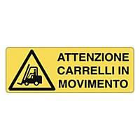 Cartello segnaletico di pericolo   ATTENZIONE CARRELLI IN MOVIMENTO
